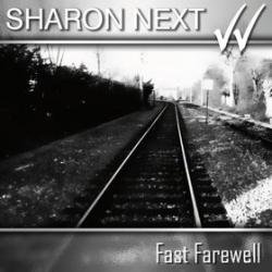 Sharon Next - Fast Farewell (2010)