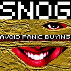 Snog - Avoid Panic Buying (Remixes For Early Adopters) (2010)