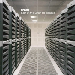 Snog - Last of the Great Romantics (2010)