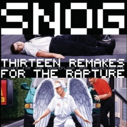 Snog - Thirteen Remakes For The Rapture (2009)