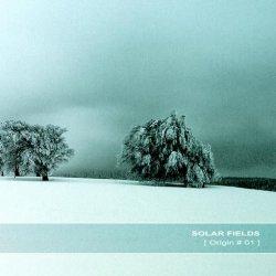 Solar Fields - Origin #01 (2010)