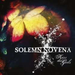 Solemn Novena - Kiss The Girls (2010)