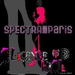 Spectra Paris - License To Kill (2010)