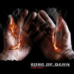 Edge Of Dawn - Stage Fright (EP) (2010)