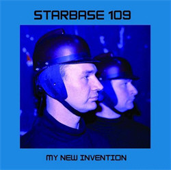 Starbase 109 - My New Invention (2009)
