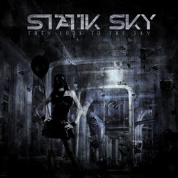 Statik Sky - They Look To The Sky (2011)