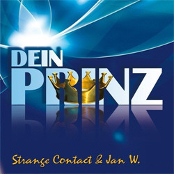 Strange Contact & Jan W. - Dein Prinz (CDM) (2010)