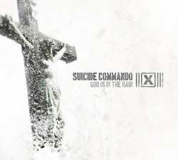 Suicide Commando - God Is In The Rain (MCD) (2010)