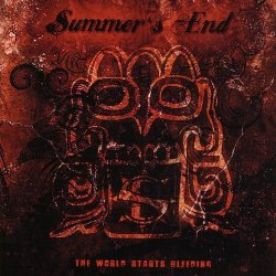 Summer's End - The World Starts Bleeding (2009)