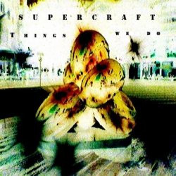 Supercraft - Things We Do (2009)