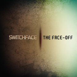 Switchface - The Face-Off (2011)