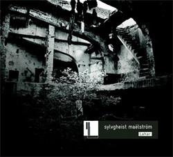 Sylvgheist maelstrom - Lahar (2010)