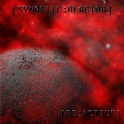 [Synaptic:Reactor] - [Re:active] (EP) (2010)