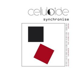 Celluloide - Synchronise (CDS) (2009)