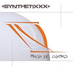 SynthetiXXX - Magia De Cuatro (2011)