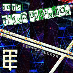 T3rror 3rror - To The Third Dimension (CDM) (2010)