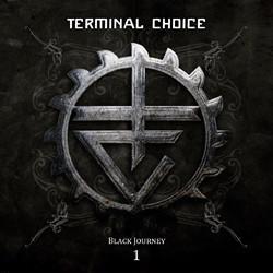 Terminal Choice - Black Journey 1 (2CD) (2011)
