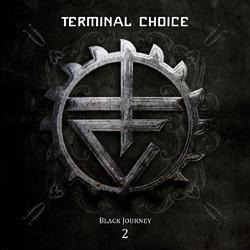 Terminal Choice - Black Journey 2 (2CD) (2011)