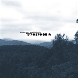 Taphephobia - Access to a world of pain (2010)