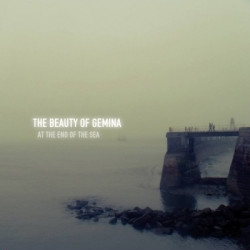 The Beauty Of Gemina - At The End Of The Sea (2010)