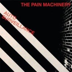 The Pain Machinery - Auto Surveillance (2011)