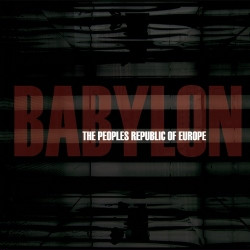 The Peoples Republic Of Europe - Babylon (2009)