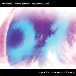 The Rabid Whole - Autraumation (2009)