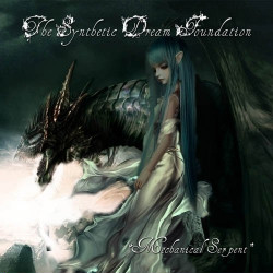 The Synthetic Dream Foundation - Mechanical Serpent (2010)
