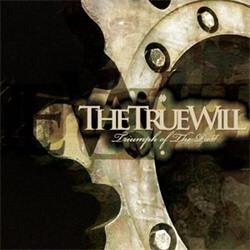 The True Will - Triumph of the Past (2011)