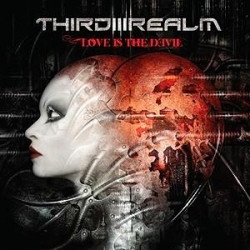 Third Realm - Love Is The Devil (2009)