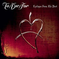 To/Die/For - Epilogue From The Past (2010)
