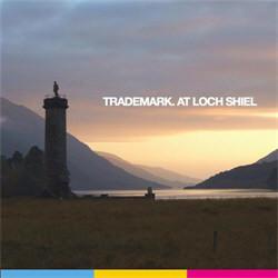 Trademark - At Loch Shiel (EP) (2010)