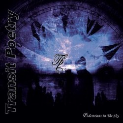 Transit Poetry - Pedestrians in the Sky (PROMO) (2011)