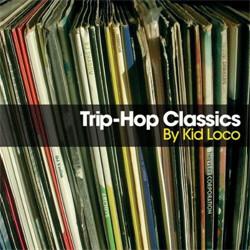 VA - Trip-Hop Classics by Kid Loco (2CD) (2010)