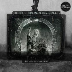 U-Tek - Das Mass Der Dinge (Limited Edition) (2010)