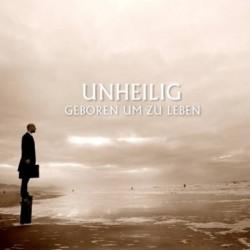 Unheilig - Geboren Um Zu Leben (CDS) (2010)