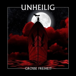Unheilig - Grosse Freiheit (Limited Edition) (2010)