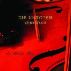 Untoten - Des Raben Flug (Akustisch) (2009)