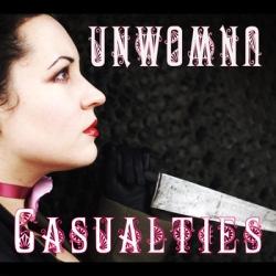 Unwoman - Casualties (2010)