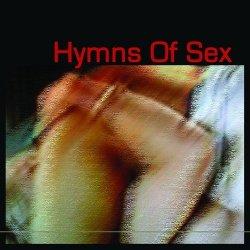 VA - Hymns Of Sex (2010)