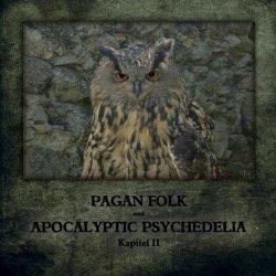VA - Pagan Folk Und Apocalyptic Psychedelia Kapitel II (2010)