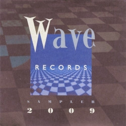 VA - Wave Records Sampler 2009 (Limited Edition) (2009)