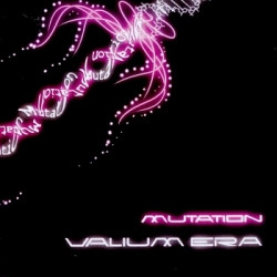 Valium Era - Mutation (2009)