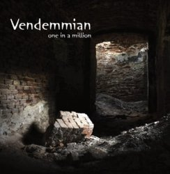 Vendemmian - One In A Million (2011)