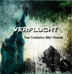Verflucht - Two Centuries After Human (2010)