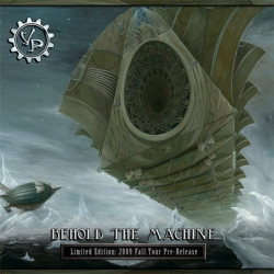 Vernian Process - Behold The Machine (2009)