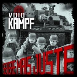Void Kampf - Severe Mais Juste (2010)