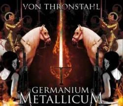 Von Thronstahl - Germanium Metallicum (2009)