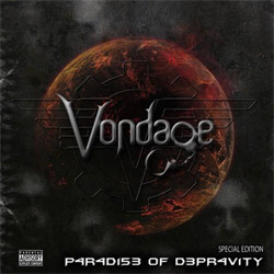 Vondage - P4r4di53 Of D3pr4vity (Limited Edition) (2010)