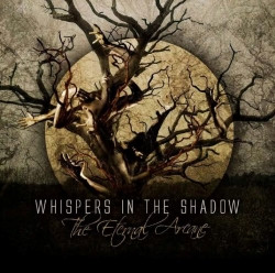 Whispers In The Shadow - The Eternal Arcane (2010)
